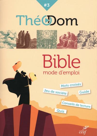 Theodom 3 - Bible, mode d'emploi