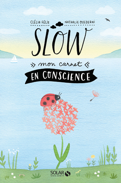 Slow. Mon carnet en conscience