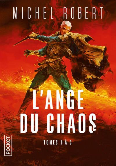 Intégrale - L'Ange du chaos, tomes 1, 2 et 3