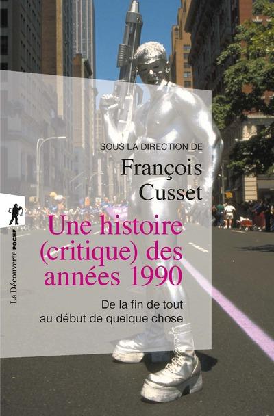 Une histoire (critique) des années 1990