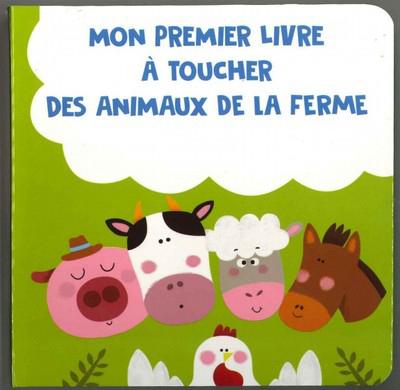 Mon premier livre à toucher des Animaux de la ferme