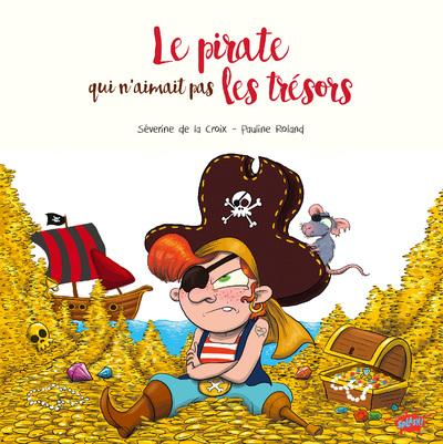 Le pirate qui n'aimait pas les trésors