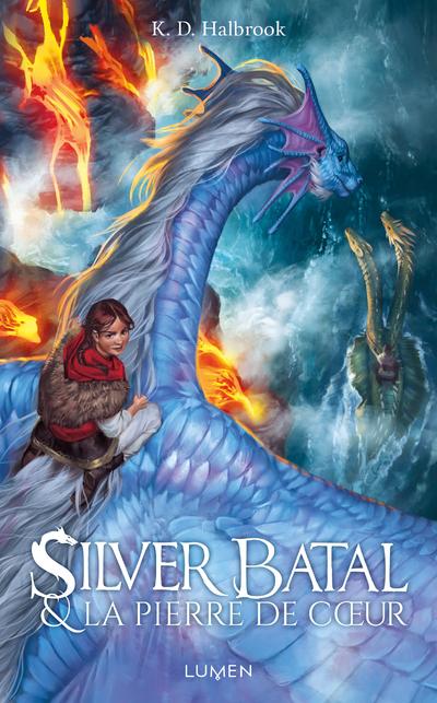 Silver Batal & la Pierre de coeur