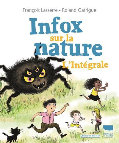Infox sur la nature - L'intégrale