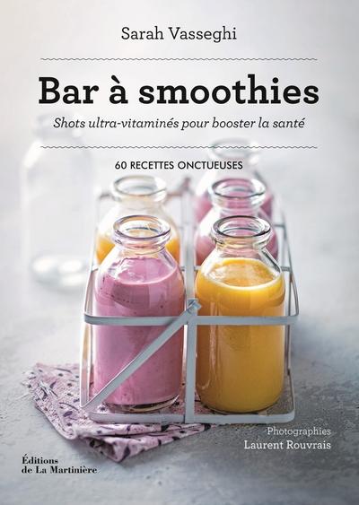 Bar à smoothies - Shots ultra-vitaminés pour booster la santé