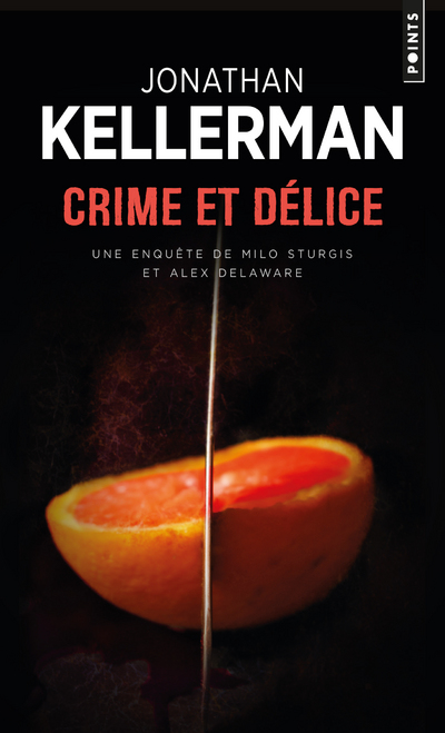 Crime et Délice - Une enquête de Milo Sturgis et Alex Delaware