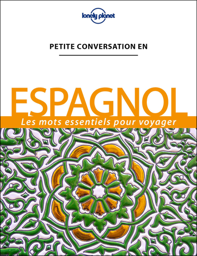 Petite conversation Espagnol - 12ed