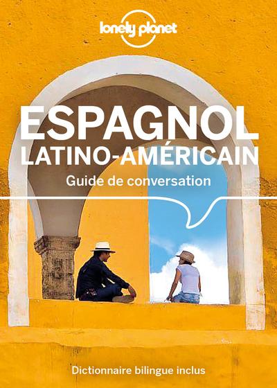 Guide de conversation Espagnol latino-américain - 12ed