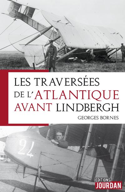 Les traversées de l'Atlantique avant Lindbergh