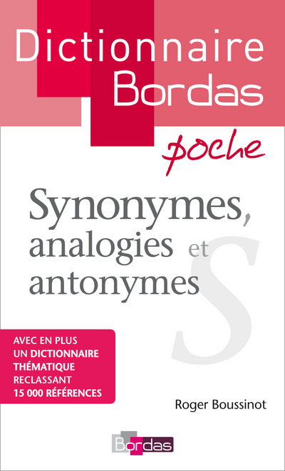 Dictionnaire poche des synonymes, analogies et antonymes
