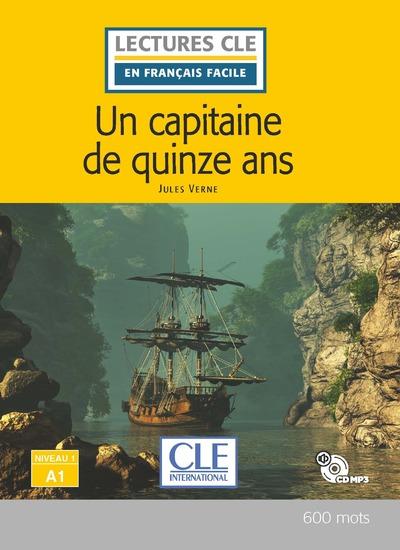Un capitaine de 15 ans - Niveau 1/A1 - Lecture CLE en français facile - Livre + CD