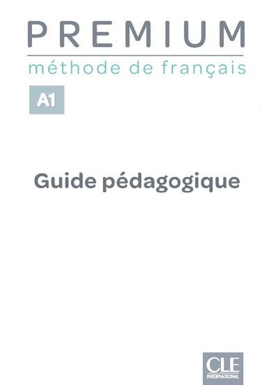 Premium - Niveau A1 - Guide pédagogique