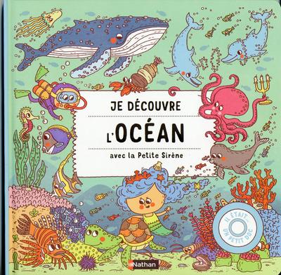 Je découvre l'Océan avec la petite sirène - dès 3 ans