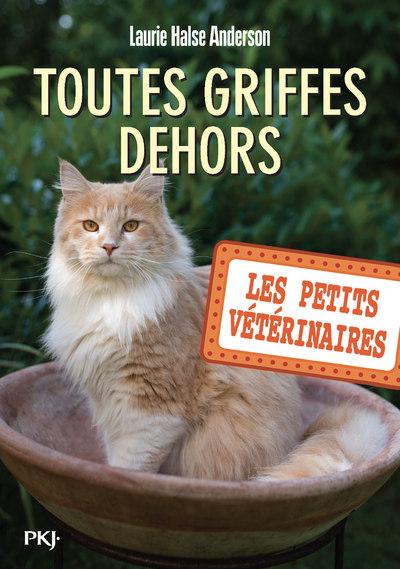 Les petits vétérinaires - tome 21 : Toutes griffes dehors