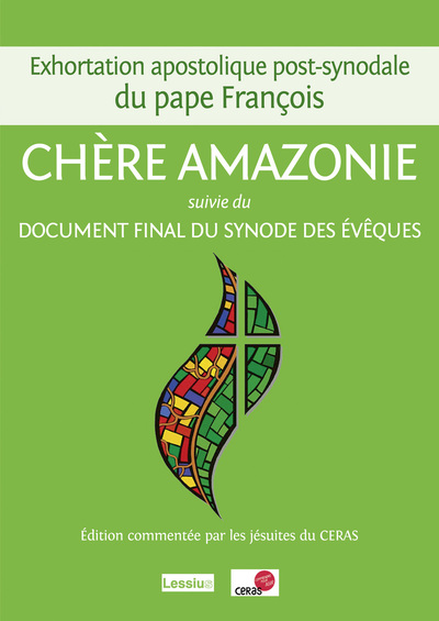 Exhortation apostolique post-synodale sur du pape  François - Chère Amazonie - suivi du Document fin