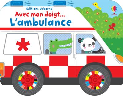 L'ambulance - Avec mon doigt...