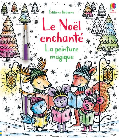 Le Noël enchanté - La peinture magique
