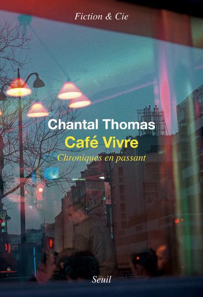 Café Vivre - Chroniques en passant