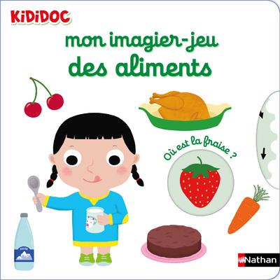 Kididoc - Mon imagier-jeu des aliments - Dès 6 mois
