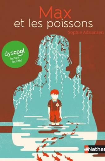 Dyscool - Max et les poissons - version  adaptée aux enfants DYS ou dyslexiques - Dès 9 ans