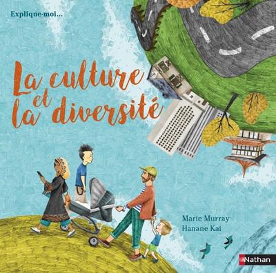 La culture et diversité - album dès 6 ans
