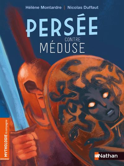Persée contre Méduse - Roman mythologie - Dès 7 ans