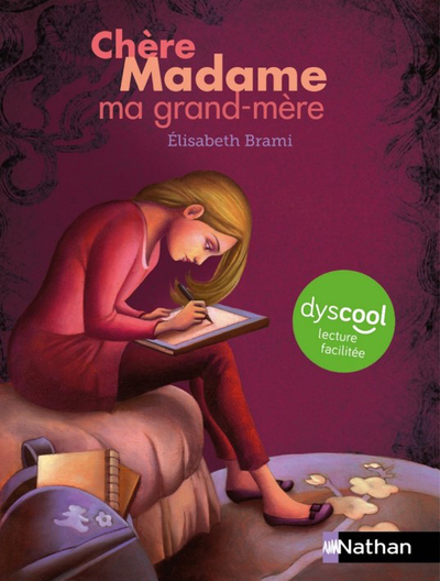 Dyscool - Chère Madame ma grand-mère - adapté aux enfants DYS ou dyslexiques - Dès 10 ans
