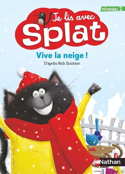 Je lis avec Splat:Vive la neige niveau 2-Canada