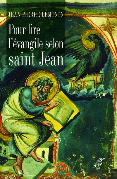 Pour lire l'évangile selon saint Jean