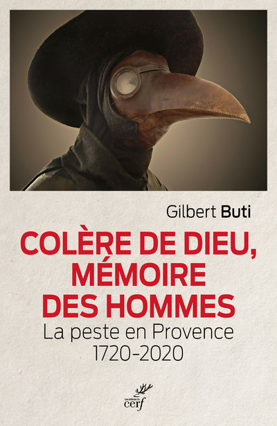 Colère de Dieu, mémoire des hommes - La peste en Provence 1720-2020