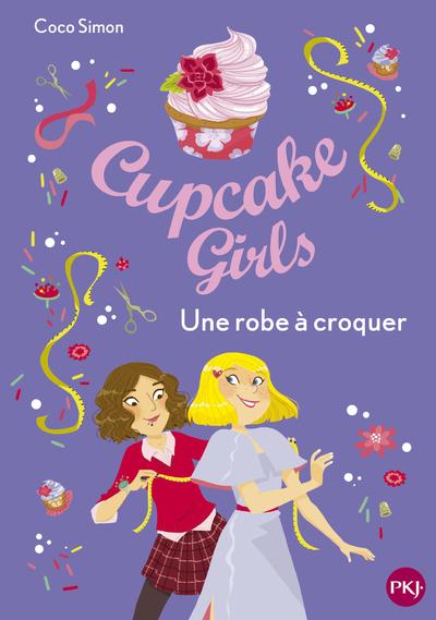 Cupcake Girls - tome 22 : Une robe à croquer