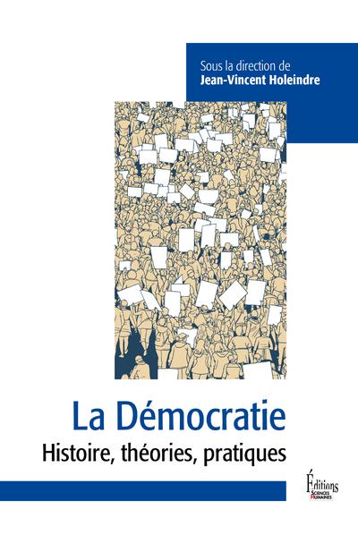 La Démocratie - Entre défis et menaces