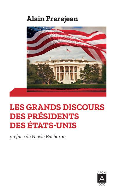 Les grands discours des présidents des États-Unis