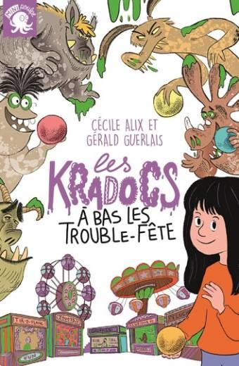 Les Kradocs - À bas les trouble-fête