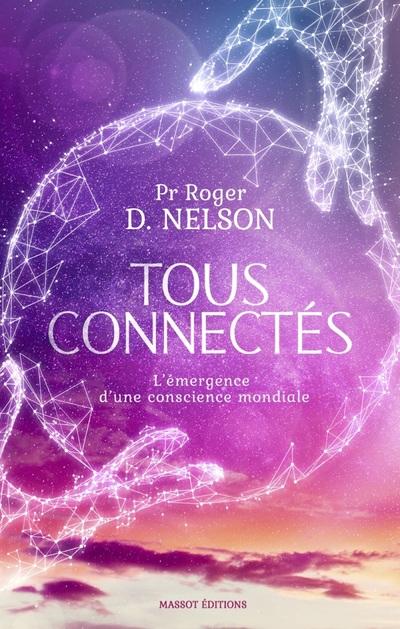 Tous connectés - L'émergence d'une conscience mondiale