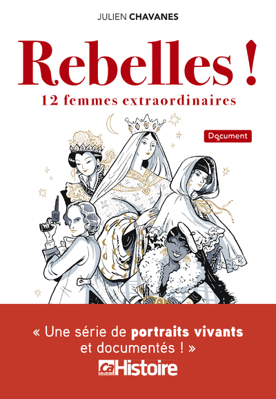 Rebelles ! 12 femmes extraordinaires