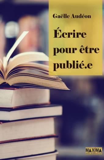 Ecrire pour être publié.e