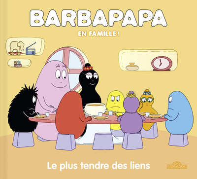 Barbapapa - Le plus tendre des liens