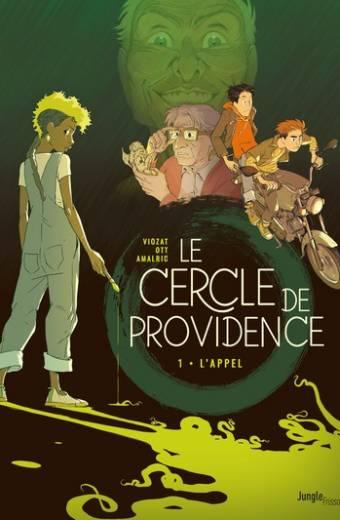 Le Cercle de Providence - tome 1 L'appel