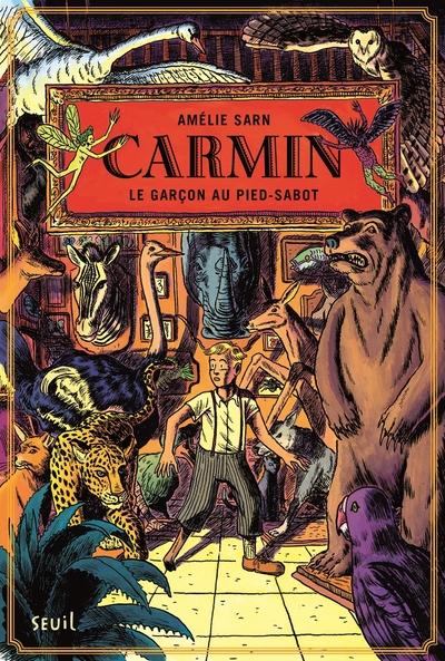 Carmin - tome 1 - Le Garçon au pied-sabot
