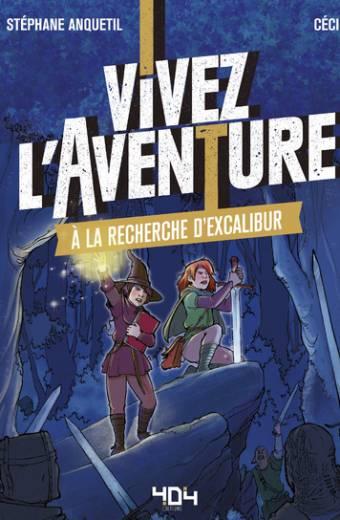 Vivez l'Aventure - À la recherche d'Excalibur