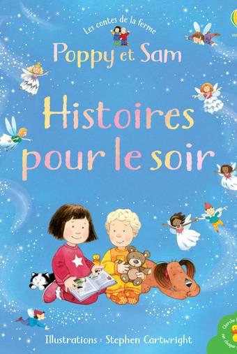 Histoires pour le soir - Poppy et Sam - Les contes de la ferme