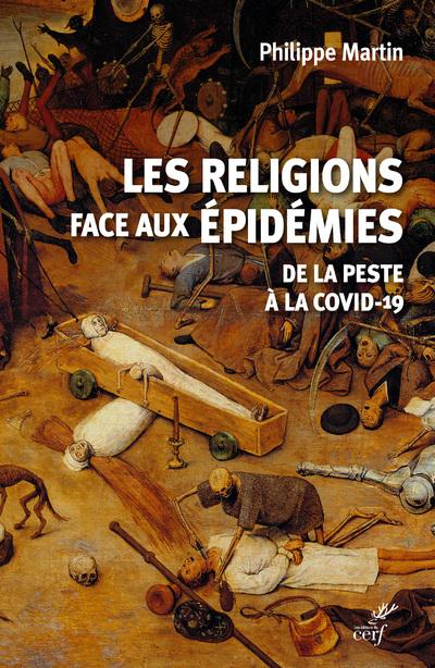 Les religions face aux épidémies - De la Peste à la Covid-19
