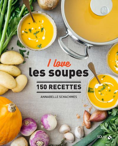 I love les soupes