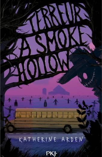 Terreur à Smoke Hollow