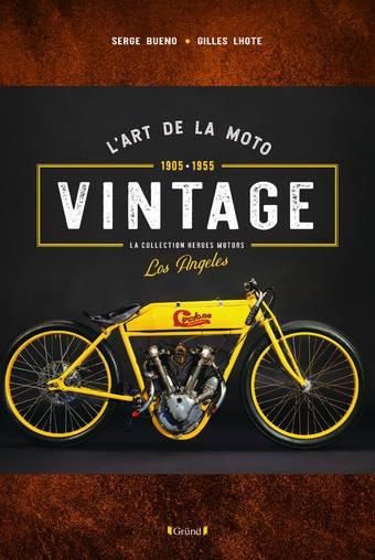 L'Art de la moto vintage 1905-1955