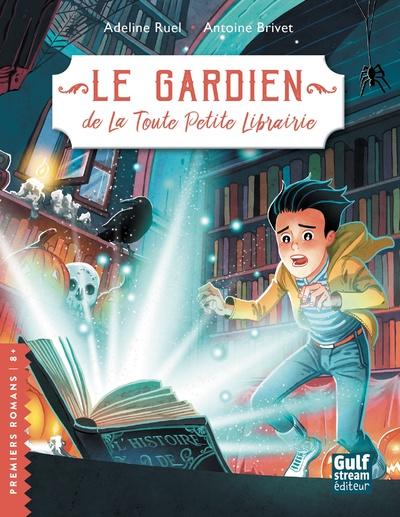 Le Gardien de la Toute Petite Librairie - tome 2
