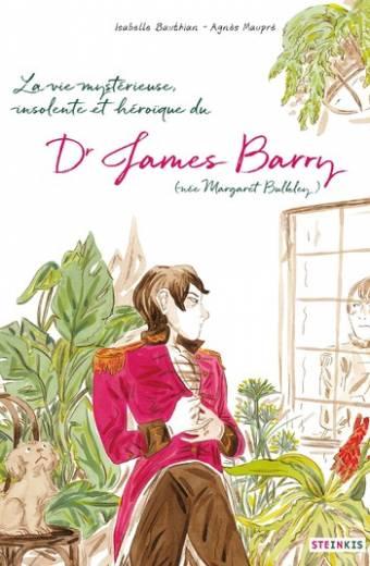 James Barry, la vie mystérieuse, insolente et héroïque