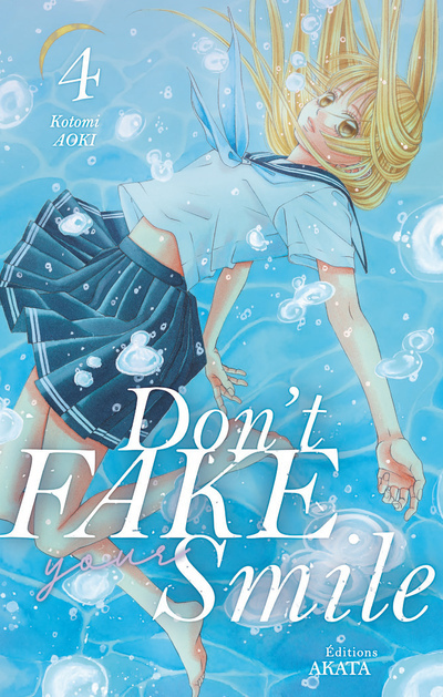 Don't fake your smile - tome 4