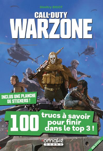 Call of Duty Warzone - 100 trucs à savoir pour finir dans le top 3 !